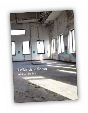 Front cover of 'Lollands visioner' publication by Aleksandra Mir